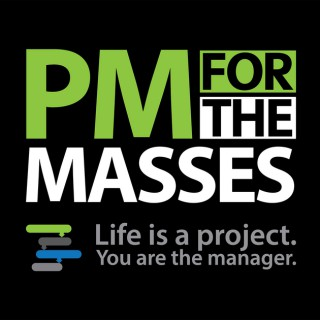 Project Management Podcast: Project Management for the Masses with Cesar Abeid, PMP