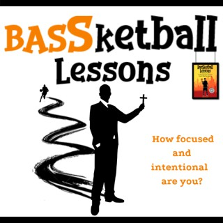 BASSketball Lessons Podcast