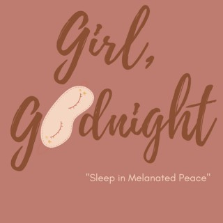 Girl, Goodnight