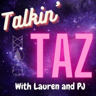 Talkin' TAZ