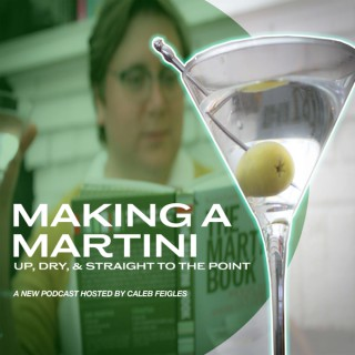 Making A Martini: Up, Dry, and Straight to the Point
