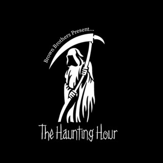 Brown Brothers Present: The Haunting Hour