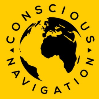 Conscious Navigation