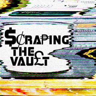 Scraping The Vault