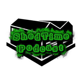 Shedtime Podcast