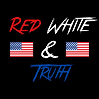 Red White and Truth Podcast