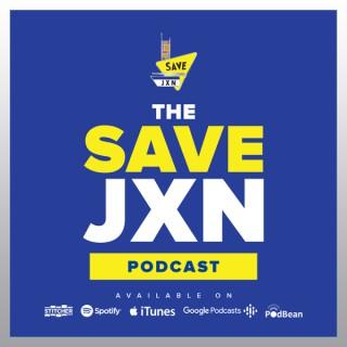 Save JXN Podcast