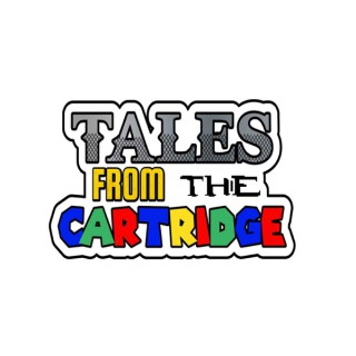 Tales from the Cartridge