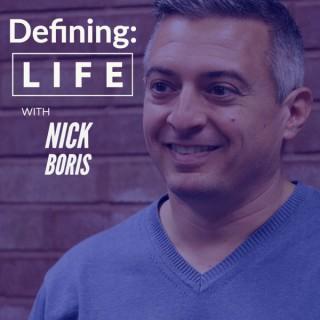 Defining Life with Nick Boris