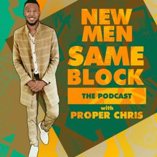 New Men Same Block
