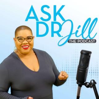 Ask Dr. Jill