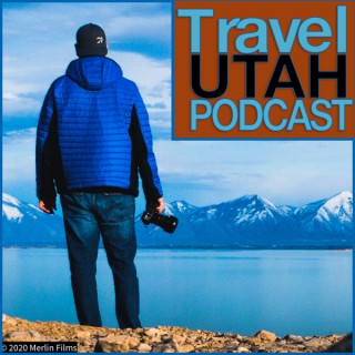 Travel Utah Podcast