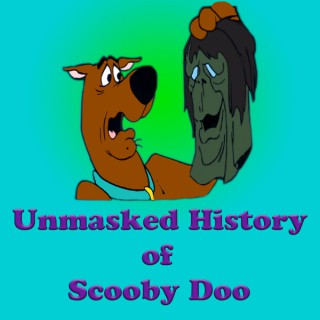 Unmasked History of Scooby Doo