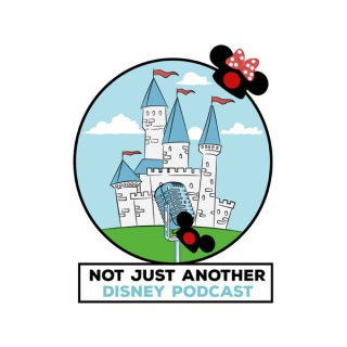 Not JUST Another Disney Podcast