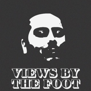 VIEWS BY THE FOOT