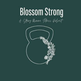 Blossom Strong