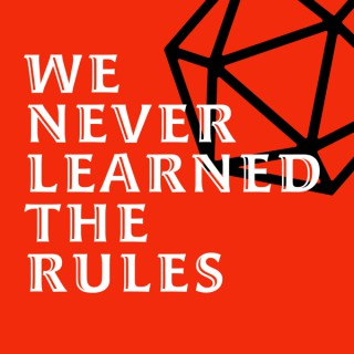 We Never Learned the Rules