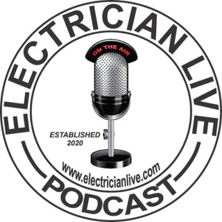 ELECTRICIAN LIVE- PODCAST