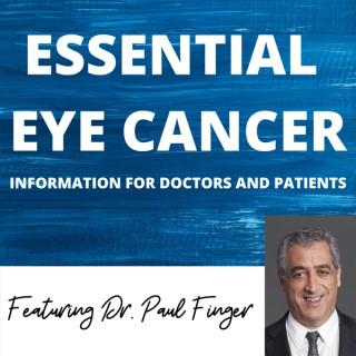 Essential Eye Cancer Podcast