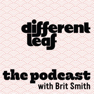 Different Leaf: the Podcast