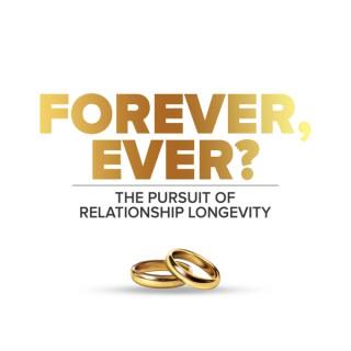 Forever, Ever?