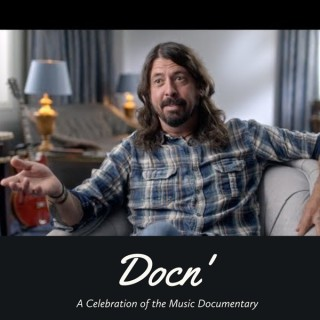 Docn' - A Celebration of the Music Documentary