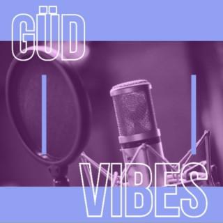 GüD Vibes Podcast