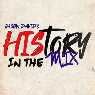 History In The Mix: The Reboot