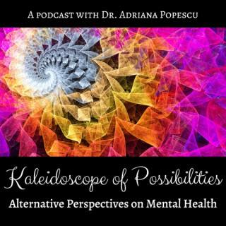 Kaleidoscope of Possibilities