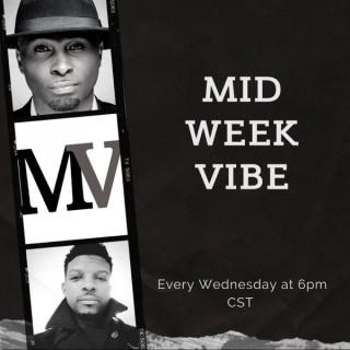 Midweek Vibe