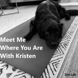 Meet Me Where You Are