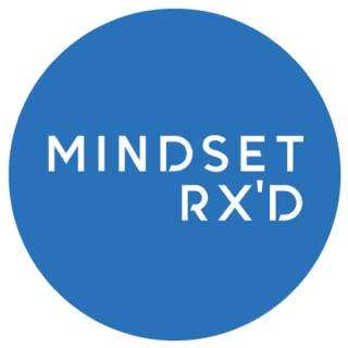 Mindset Rx'd Podcast