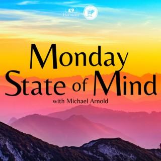Monday State of Mind