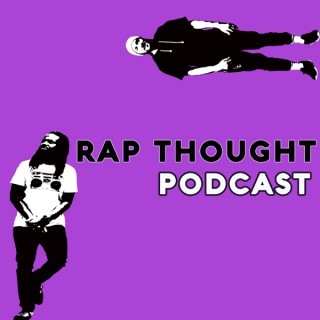 Rap Thought Podcast