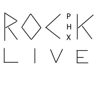 ROCK PHOENIX LIVE!!!!