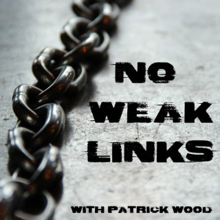 No Weak Links