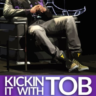 Kicking it with Tob