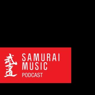 Samurai Music Official Podcast
