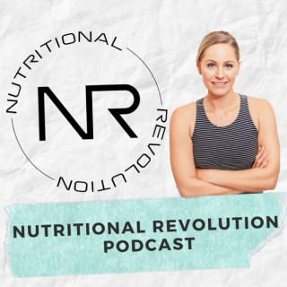 Nutritional Revolution Podcast