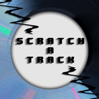 Scratch a Track: Presented by The Dude and Grimm Show
