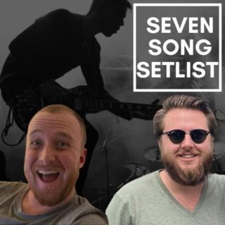 Seven Song Setlist