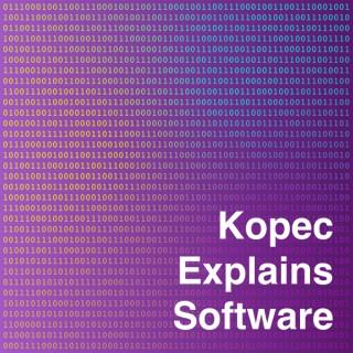 Kopec Explains Software