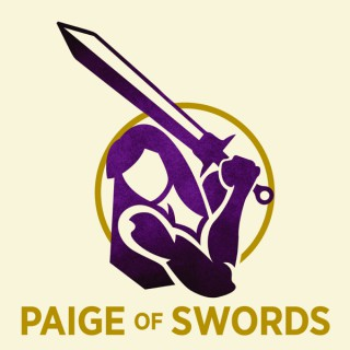 Paige of Swords Podcast