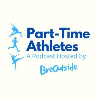 Part-Time Athletes