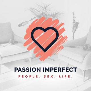 Passion Imperfect