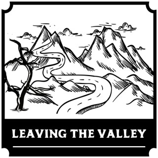 Leaving The Valley