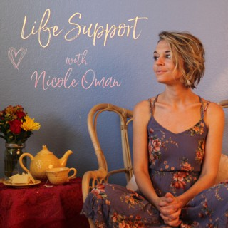 Life Support with Nicole Oman