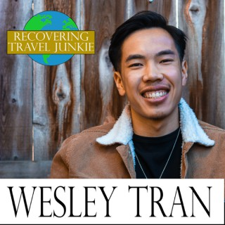 Life Worth Living with Wesley Tran