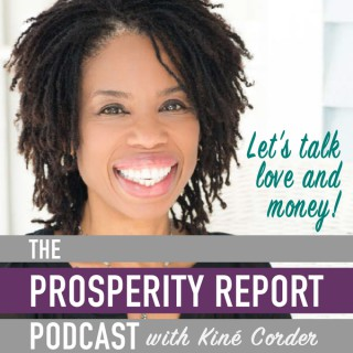 """Prosperity Report """"Love and Money"""" Podcast"""
