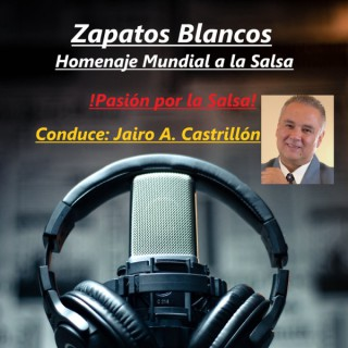 ZAPATOS BLANCOS, Homenaje a la salsa mundial